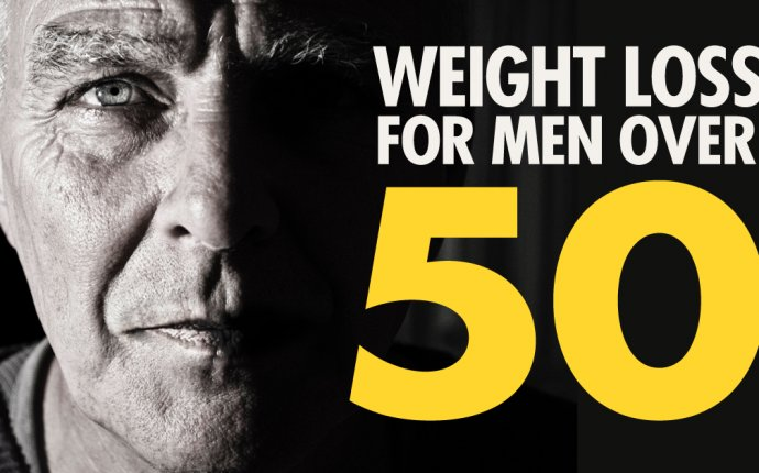 Weight Loss For Men Over 50 - The Proven 5 Step Plan